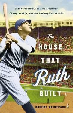 THE HOUSE THAT RUTH BUILT